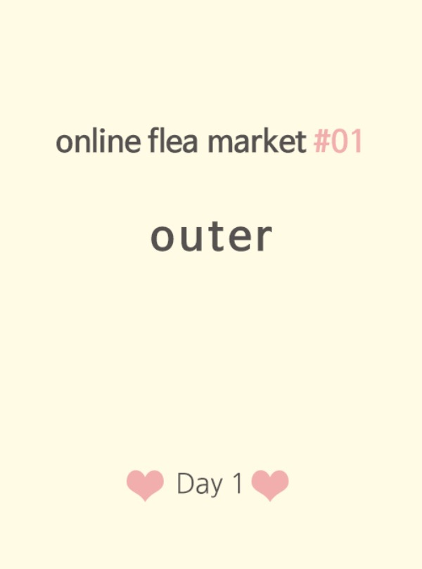 online flea market #01 outer♥ Day1 ♡preview♡ 오후 1시 오픈